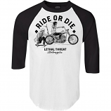 Lethal Threat Ride or Die 3/4 Sleeve Shirt